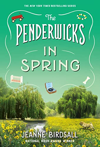 9780307930989: The Penderwicks in Spring