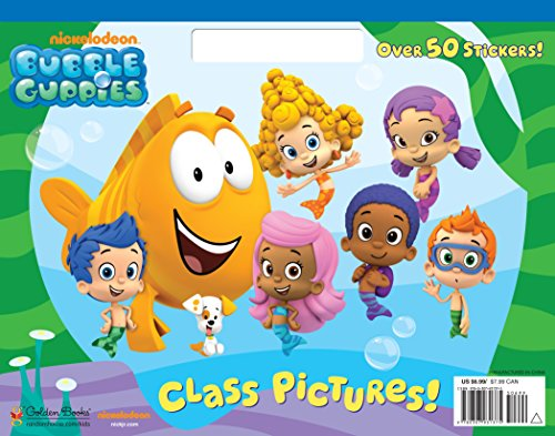 9780307931375: Bubble Guppies: Class Pictures!
