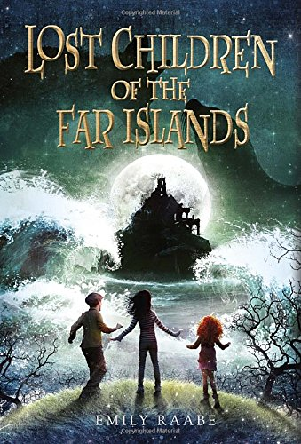 Lost Children of the Far Islands: Emily Raabe