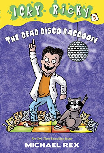 9780307931719: Icky Ricky #3: The Dead Disco Raccoon