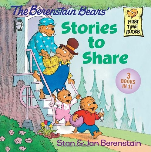 9780307931825: The Berenstain Bears' Stories to Share (First Time Books)