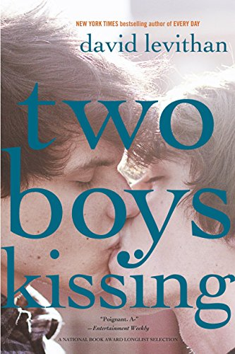 Two Boys Kissing (0307931900) by David Levithan
