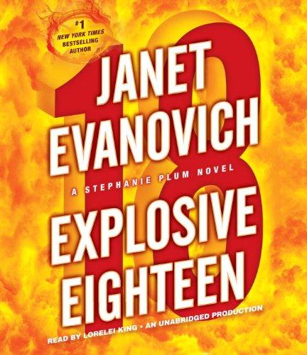 9780307932501: Explosive Eighteen: A Stephanie Plum Novel (Stephanie Plum Novels)