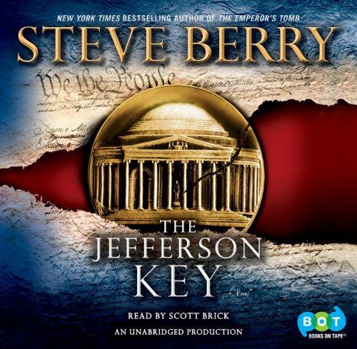 The Jefferson Key: A Novel: Scott Brick (Narra