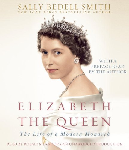 9780307934178: Elizabeth the Queen: The Life of a Modern Monarch