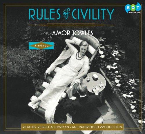 9780307934529: Rules of Civility: A Novel