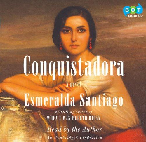 9780307938961: Conquistadora