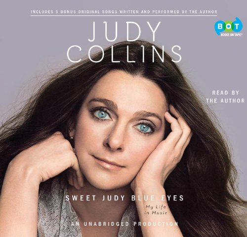 9780307941343: Sweet Judy Blue Eyes: My Life in Music