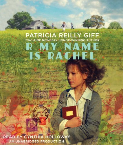 R My Name Is Rachel: Giff, Patricia Reilly