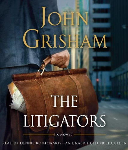 The Litigators: Grisham, John