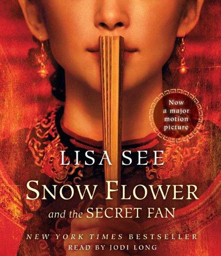 9780307944009: Snow Flower and the Secret Fan: A Novel