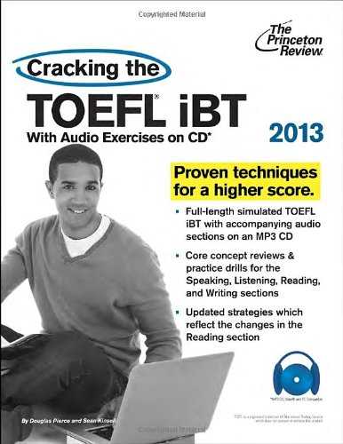 9780307944689: Cracking the TOEFL iBT with CD, 2013 Edition (Cracking the Toefl Ibt (Princeton Review) (Book & CD))