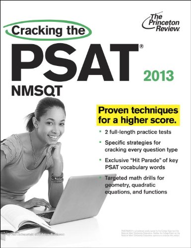 9780307944764: Cracking the PSAT/NMSQT, 2013 Edition (College Test Preparation)
