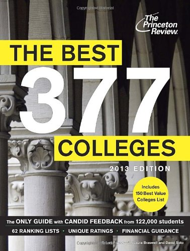 The Best 377 Colleges, 2013 Edition (College Admissions Guides) (9780307944870) by Princeton Review