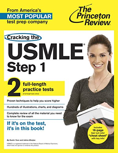 Cracking the USMLE Step 1, with 2 Practice Tests (Cracking the Usmle Step 1 (Princeton Review)): ...