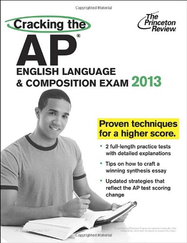 9780307945112: Cracking the AP English Language & Composition Exam, 2013 Edition (College Test Preparation)