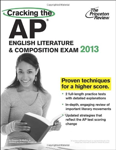 9780307945129: Cracking the AP English Literature & Composition Exam, 2013 Edition (College Test Preparation)