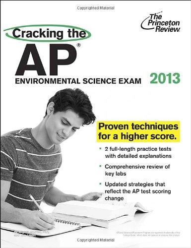 9780307945136: Cracking the AP Environmental Science Exam, 2013 Edition