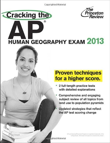 9780307945143: Cracking the AP Human Geography Exam, 2013 Edition (College Test Preparation)