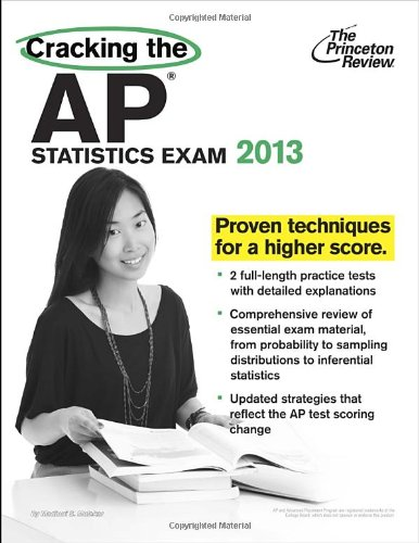 9780307945198: Cracking the AP Statistics Exam, 2013 Edition (College Test Preparation)