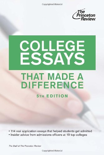 College essays help made a difference princeton review