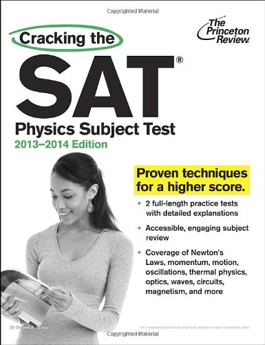 9780307945556: Cracking the SAT Physics Subject Test, 2013-2014 Edition (College Test Preparation)