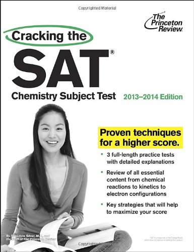 9780307945563: Cracking the SAT Chemistry Subject Test (Princeton Review: Cracking the SAT Chemistry Subject Test)