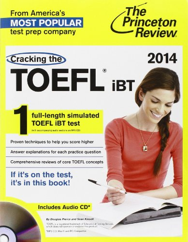 9780307945600: Cracking the TOEFL iBT with Audio CD, 2014 Edition (College Test Preparation)