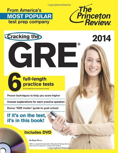 9780307945648: Cracking the GRE with 6 Practice Tests & DVD, 2014 Edition (Graduate School Test Preparation)