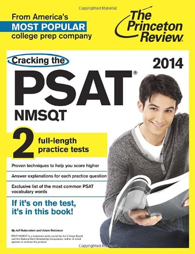 9780307945693: Cracking the PSAT/NMSQT with 2 Practice Tests, 2014 Edition (College Test Preparation)