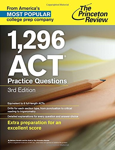 9780307945709: 1,296 ACT Practice Questions, 3rd Edition (College Test Preparation)