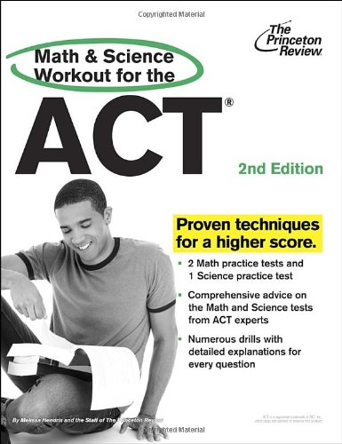 9780307945952: Math and Science Workout for the ACT, 2nd Edition (College Test Preparation)