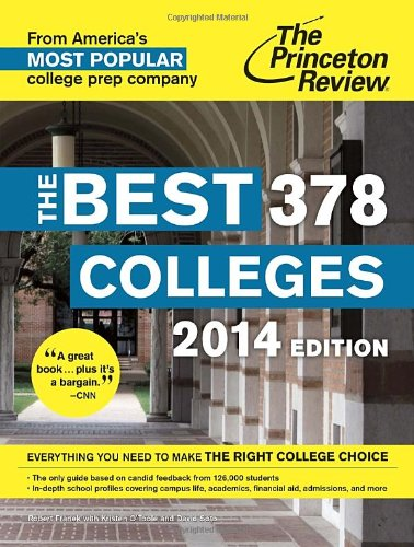 9780307946058: The Best 378 Colleges, 2014 Edition (College Admissions Guides)