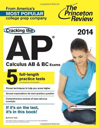9780307946188: Cracking the AP Calculus AB & BC Exams, 2014 Edition (College Test Preparation)