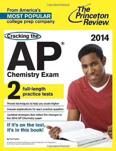 9780307946201: Cracking the AP Chemistry Exam, 2014 Edition (College Test Preparation)