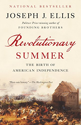 9780307946379: Revolutionary Summer: The Birth of American Independence