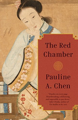 The Red Chamber: Chen, Pauline A.