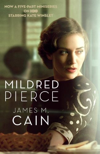 9780307946591: Mildred Pierce (Movie Tie-in Edition) (Vintage Crime/Black Lizard)