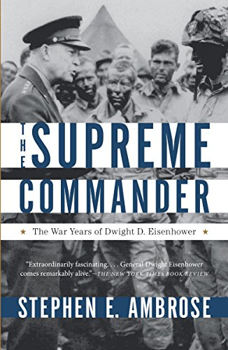 9780307946621: The Supreme Commander: The War Years of Dwight D. Eisenhower