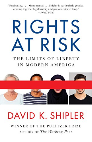 9780307947000: Rights at Risk: The Limits of Liberty in Modern America