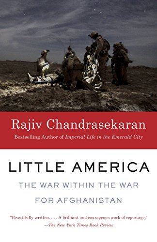 9780307947048: Little America: The War Within the War for Afghanistan