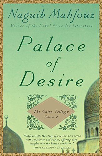 9780307947116: Palace of Desire: The Cairo Trilogy, Volume 2