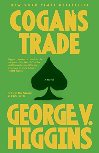 9780307947222: Cogan's Trade: A Novel