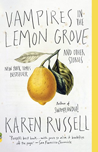 9780307947475: Vampires in the Lemon Grove: And Other Stories (Vintage Contemporaries)