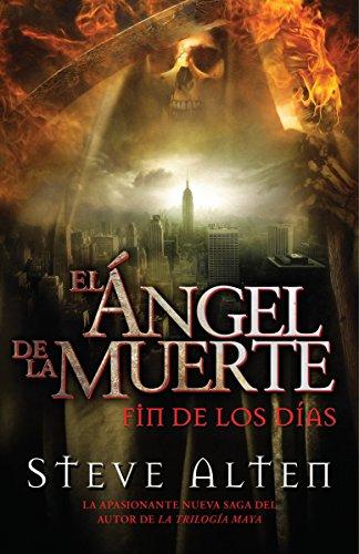 9780307947772: Ángel de la muerte: El fin de los días (Spanish Edition)