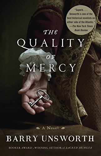 The Quality of Mercy: Unsworth, Barry