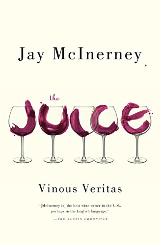 9780307948052: The Juice: Vinous Veritas