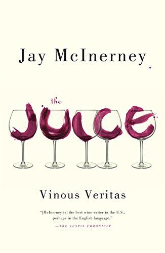 9780307948052: The Juice: Vinous Veritas