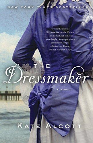 The Dressmaker: Kate Alcott