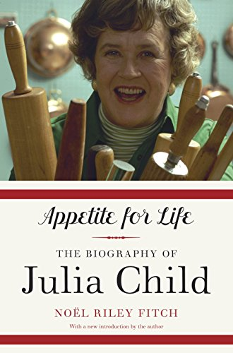 9780307948380: Appetite for Life: The Biography of Julia Child